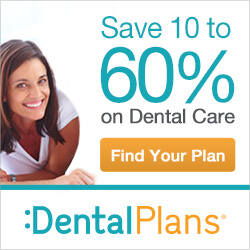 Save up to 60% on Dental Care - Click to Find your Plan