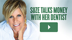 Suze Talks to Her Dentist