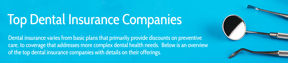 Best Dental Insurance Companies | DentalPlans com
